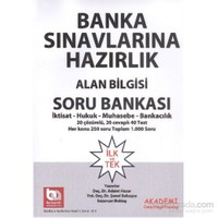 Akademi Banka Sınavlarına Hazırlık Alan Bilgisi Soru Bankası İktisat Hukuk Muhasebe Bankacılık