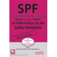 Spf Lisanslama Sınavlarına Hazırlık Düzey 1, 2, 3 Türev Yatırım Kuruluşları Soru Bankası