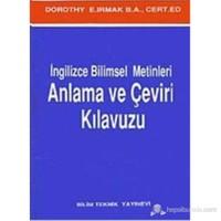 İngilizce Bilimsel Metinleri Anlama ve Çeviri Kılavuzu - Dorothy E. Irmak