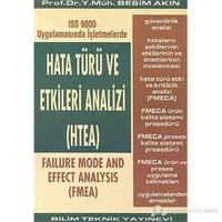 Hata Türü ve Etkileri Analizi (HTEA) ISO 9000 Uygulamasında İşletmelerde