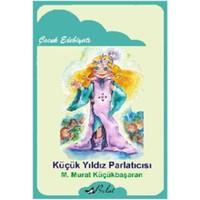 Küçük Yıldız Parlatıcısı-M. Murat Küçükbaşaran