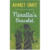 Ninatta'S Bracelet-Ahmet Ümit