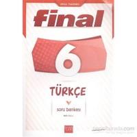 Final 6. Sınıf Türkçe Soru Bankası