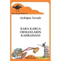 Kara Karga Dizisi 10: Kara Karga Ormanların Kahramanı-Aydoğan Yavaşlı