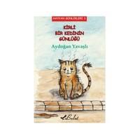 Hayvan Günlükleri 3: Kirli Bir Kedinin Günlüğü - Aydoğan Yavaşlı