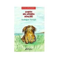 Hayvan Günlükleri 4: Şaşkın Bir Köpeğin Günlüğü-Aydoğan Yavaşlı