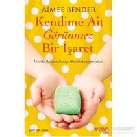 Kendime Ait Görünmez Bir İşaret-Aimee Bender