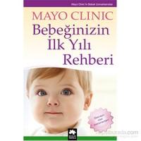 Bebeğinizin İlk Yılı Rehberi - Mayo Clinic