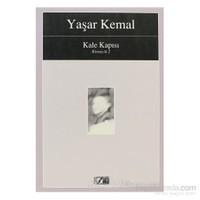 Kale Kapısı Kimsecik 2-Yaşar Kemal