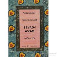 Sevad-I A'Zam - Doğru Yol - Pembe Kitaplar: 1-Hakim Semerkandi