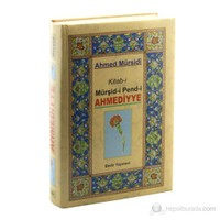 Ahmediyye - Kitab-i Mürşid-i Pend-i