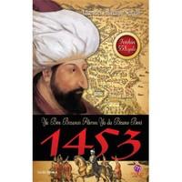 1453 - Ya Ben Bizans'ı Alırım, Ya da Bizans Beni