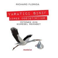 Yaratıcı Sınıf Adres Değiştiriyor - Richard Florida