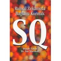 Ruhsal Zekamızla Bağlantı Kurmak Sq