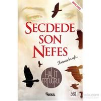 Secdede Son Nefes - Halit Ertuğrul