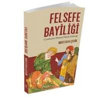 Felsefe Bayiliği Cumhuriyet Dönemi Felsefe Geleneği-Mustafa Çevik