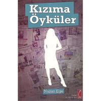 Kızıma Öyküler-Nazan Ege
