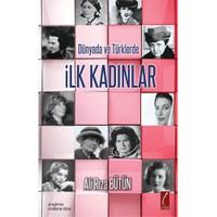 İlk Kadınlar - Dünyada ve Türklerde