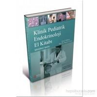 Klinik Pediatrik Endokrinoloji El Kitabı