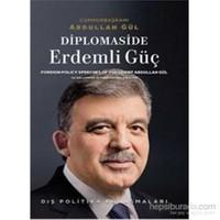 Diplomaside Erdemli Güç - Dış Politika Konuşmaları