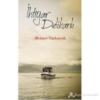 İhtiyar Delikanlı-Mehmet Türkmenli