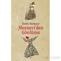 Mesnevi'Den Gönlüme-Halife Bozbayır