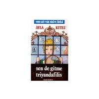 Sen De Gitme Triyandafilis