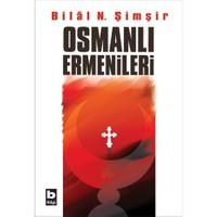 Osmanlı Ermenileri-Bilal N. Şimşir