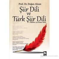 Şiir Dili Ve Türk Şiir Dili-Doğan Aksan