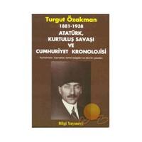 Atatürk, Kurtuluş Savaşı Ve Cumhuriyet Kronolojisi