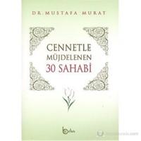 Cennetle Müjdelenen 30 Sahabi