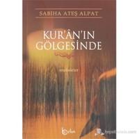 Kur'an'ın Gölgesinde (Makaleler)