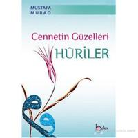 Cennetin Güzelleri Huriler-Mustafa Murad