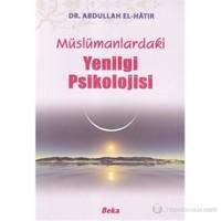 Müslümanlardaki Yenilgi Psikolojisi-Abdullah El-Hatır