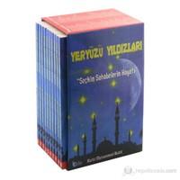 Yeryüzü Yıldızları - Seçkin Sahabelerin Hayatı (10 kitap,Takım)