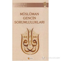 Müslüman Gencin Sorumlulukları-Mecdi El-Hilali