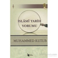 İslami Tarih Yorumu-Muhammed Kutub