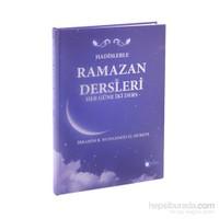 Hadislerle Ramazan Dersleri Her Güne İki Ders-İbrahim B. Muhammed El-Hukeyl