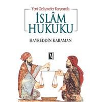 Yeni Gelişmeler Karşısında İslâm Hukuku - Hayreddin Karaman