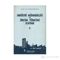 Endüstri Mühendisliği ve Üretim Yönetimi El Kitabı 2 - İ. İlhami Karayalçın