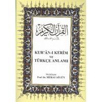 Kuran ı Kerim ve Türkçe Anlamı