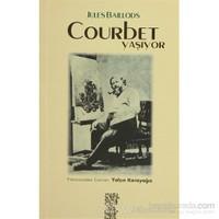 Courbet Yaşıyor-Jules Baillods
