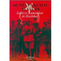 Zabit ve Kumandan İle Hasbihal - Mustafa Kemal Atatürk