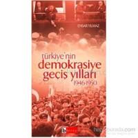 Türkiye'nin Demokrasiye Geçiş Yılları (1946-1950)