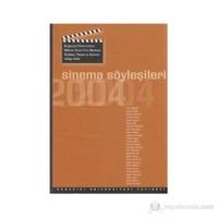 Sinema Söyleşileri 2004