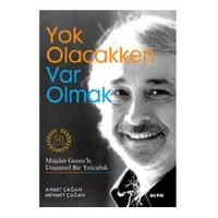 Yok Olacakken Var Olmak-Mehmet Çağan