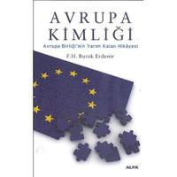 Avrupa Kimliği - Avrupa Birliği'nin Yarım Kalan Hikayesi