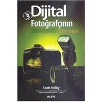 Dijital Fotoğrafçının El Kitabı (3. Cilt)