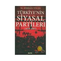 Türkiye'nin Siyasal Partileri 1859-2005