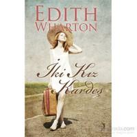 İki Kız Kardeş-Edith Wharton